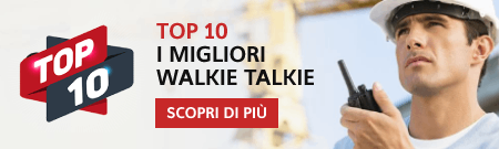 Top 10 Migliori Walkie Talkies